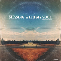 Kevin Yost - Messing with My Soul (Brian Tappert Remix)
