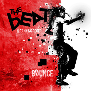 The Beat featuring Ranking Roger - Bounce