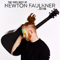Newton Faulkner - The Very Best of Newton Faulkner... So Far