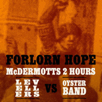 McDermott's 2 Hours vs Levellers vs Oysterband - Forlorn Hope
