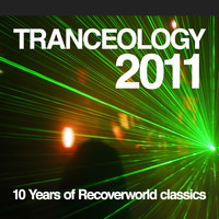 Various Artists - Tranceology 2011 - 10 Years of Recoverworld