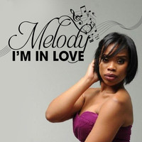 Melody - I'm in Love