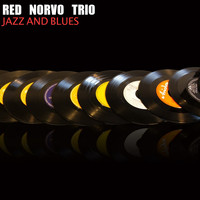 Red Norvo Trio - Jazz & Blues