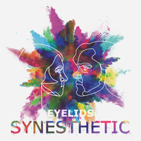 Eyelids - Synesthetic