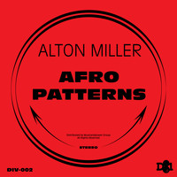 Alton Miller - Afro Patterns