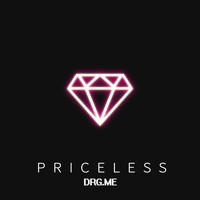Drg.Me - Priceless