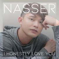 Nasser - I Honestly Love You