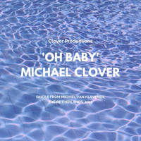 Michael Clover - Oh Baby