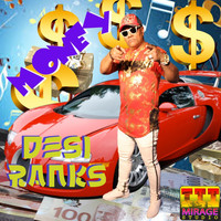 Desi Ranks - Money