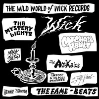 Various Artists - The Wild World of Wick Records