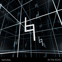 Natural - In the Echo
