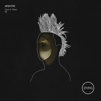 Spektre - Needs & Wants EP