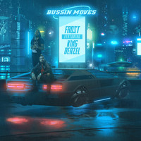 Frost BBm - Bussin' Moves (Explicit)