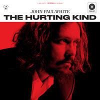 John Paul White - The Hurting Kind