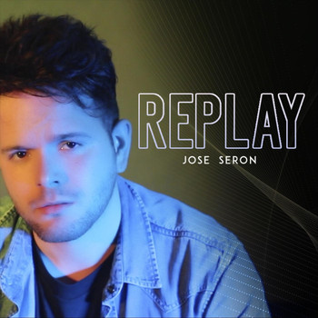 Jose Seron - Replay