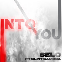 Selo - Into You (feat. Clint Gamboa)