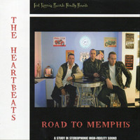 The Heartbeats - Road to Memphis