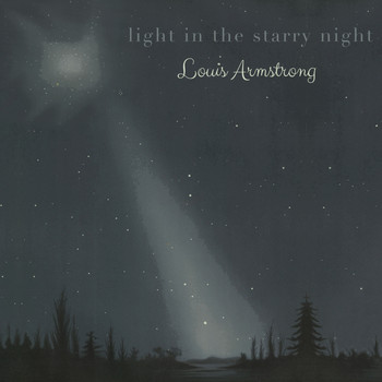 Louis Armstrong - Light in the starry Night