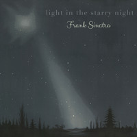 Frank Sinatra - Light in the starry Night