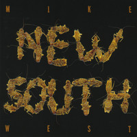 MIke West - New South
