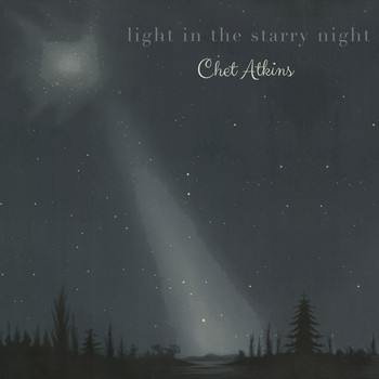 Chet Atkins - Light in the starry Night