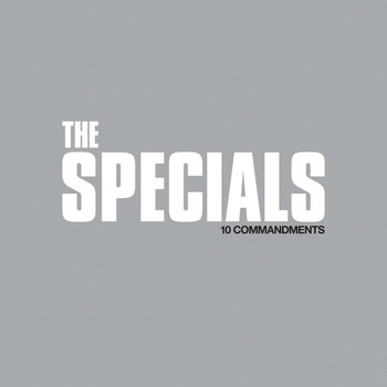 The Specials - 10 Commandments (Explicit)