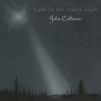 John Coltrane - Light in the starry Night