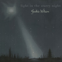 Jackie Wilson - Light in the starry Night