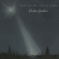 Dexter Gordon - Light in the starry Night