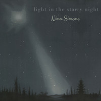 Nina Simone - Light in the starry Night