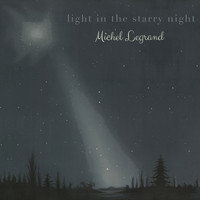 Michel Legrand - Light in the starry Night