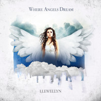 Llewellyn - Where Angels Dream