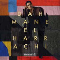 Dahmane El Harrachi - The Very Best Of Dahmane El Harrachi, Vol. 2