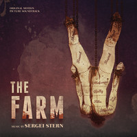 Sergei Stern - The Farm (Original Motion Picture Soundtrack)