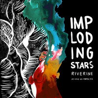 Imploding Stars - Riverine ao vivo no Porta 253