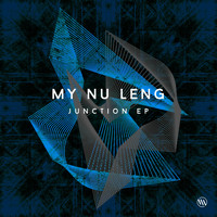 My Nu Leng - Junction - EP