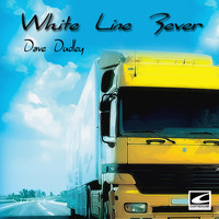 Dave Dudley - White Line Fever