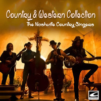 The Nashville Country Singers - Country & Western Collection