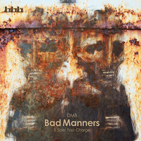 dmb - Bad Manners