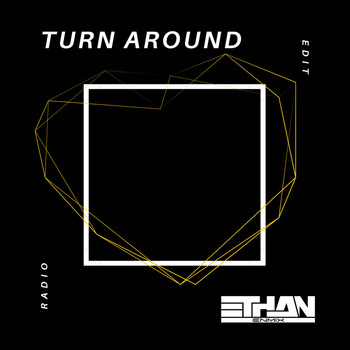 Ethan - Turn Around (version radio)