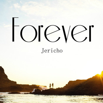 Jericho - Forever