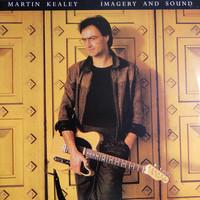 Martin Kealey - Imagery and Sound