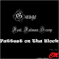 Gauge - Fattest On Tha Block (Explicit)