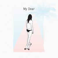 My Dear - First Time