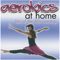 Air Lovers - Aerobics At Home: Hits Of The 80s Nonstop
