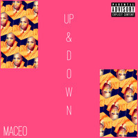 Maceo - Up & Down (Explicit)
