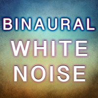 Pink Noise White Noise - Binaural White Noise
