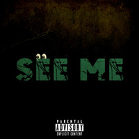 Lost and Found - See Me (Explicit)