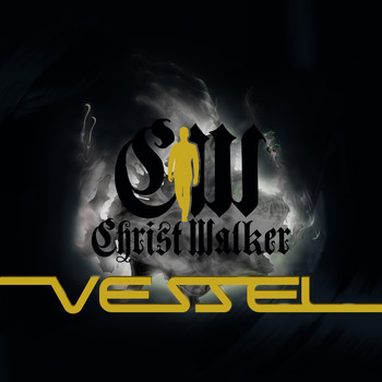 Vessel - Christ Walker