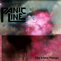 Panic Line - The Little Things (Explicit)